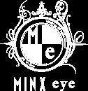 MINX eye